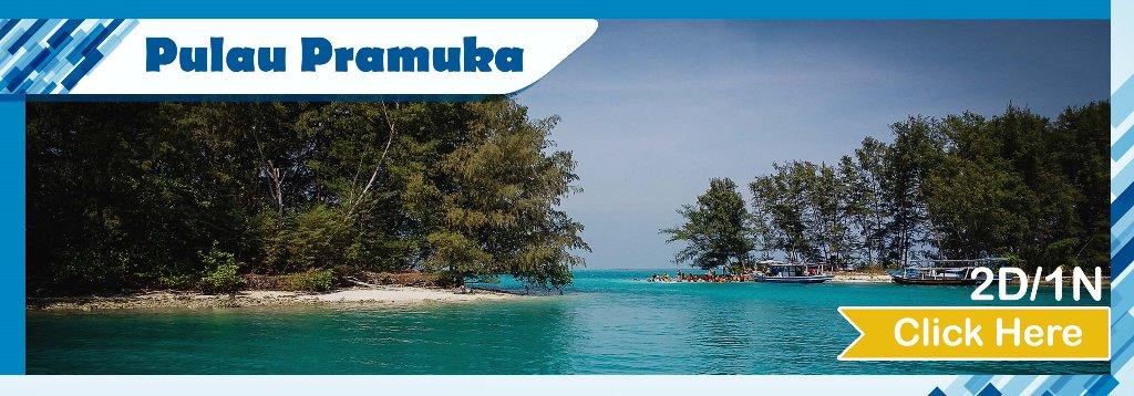 Open Trip Pulau Pramuka Kepulauan Seribu