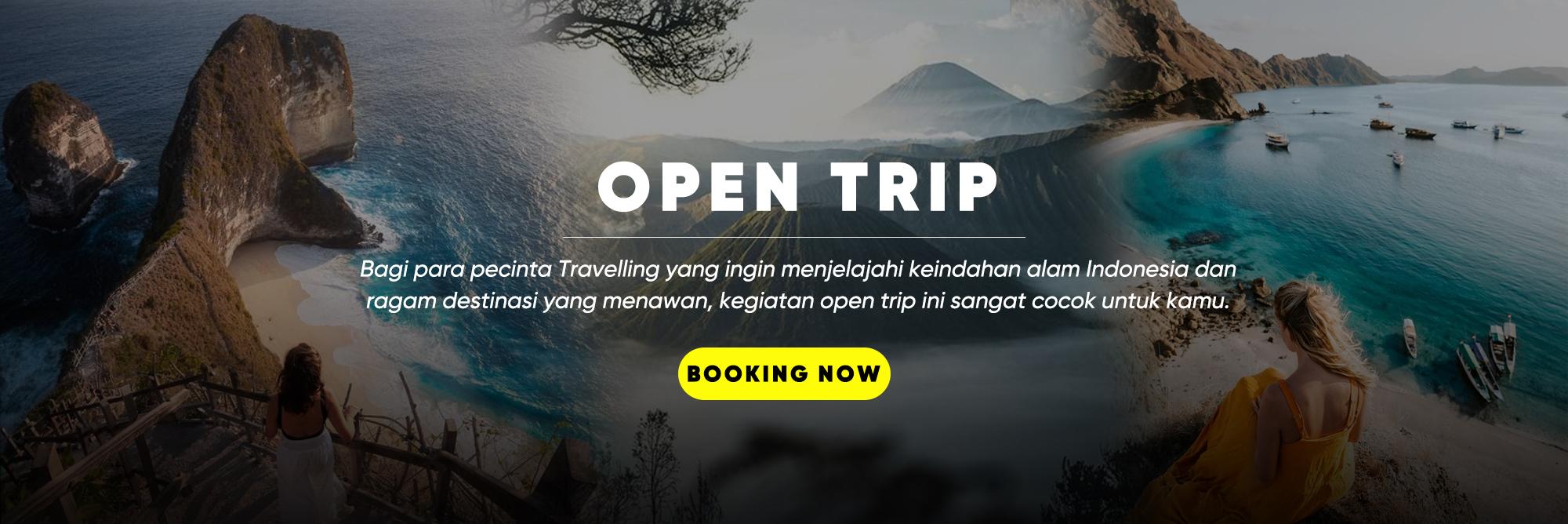 OPEN TRIP