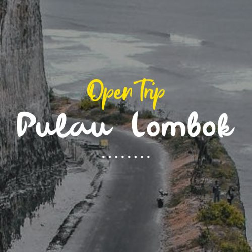 Open Trip Lombok 2 Pax Can Go