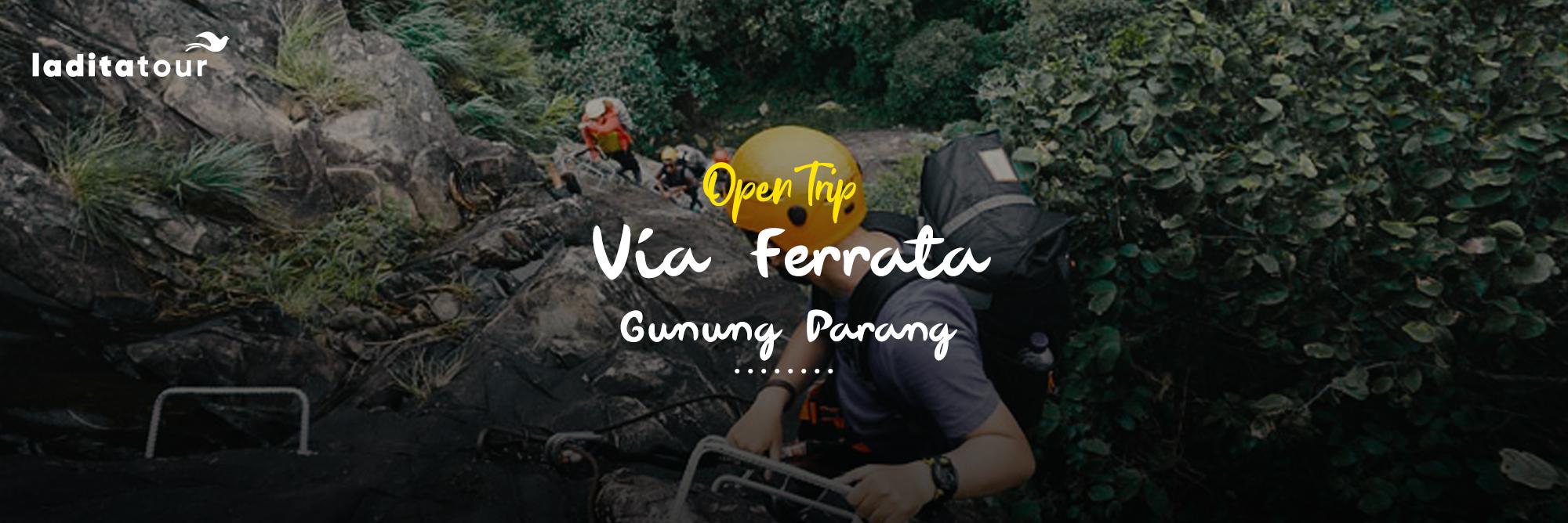 Open Trip Via Ferrata Gunung Parang