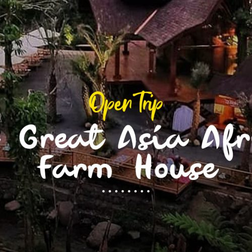 Open Trip Bandung Farmhouse Asia Afrika